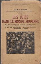 Les Juifs dans le monde moderne -Sionisme-Antisémitisme-Répartition-Ruppin-1934