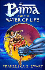 Bima and the Water of Life (Reloaded), Franzeska G Ewart, New Book