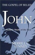 John: The Gospel of Belief, Tenney, Merrill C., Good Book