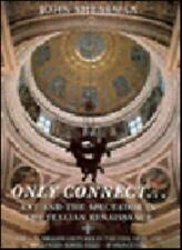 Only Connect...: Art and the Spectator in the Italian Renaissance (The a.W. Mell
