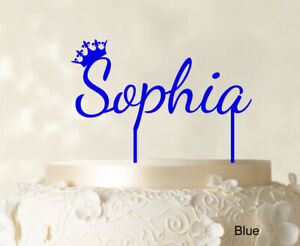 Sophia Custom Name Cake Topper With Crown Personalized Birthday-1fG