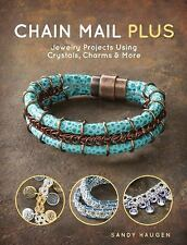 Chain Mail Plus: Jewelry Projects Using Crystals, Charms & More (Paperback or So