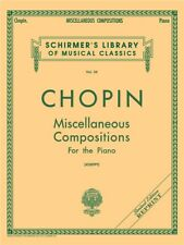 Frederic Chopin Miscellaneous Compositions Learn to Play Piano SHEET MUSIC BOOK