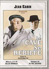 "DVD  ""LE CAVE SE REBIFFE""   Jean Gabin / Bernard Blier NEUF SOUS BLISTER"