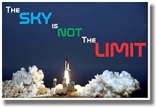 The Sky Is Not The Limit 2 - New Motivational Space Classroom Poster