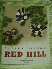 Red Hill by Vitaly Bianki (1975, Progress Publishers)