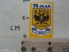 STICKER,DECAL 75 JAAR KNVB AFD NIJMEGEN 1909-1984 VOETBAL SOCCER