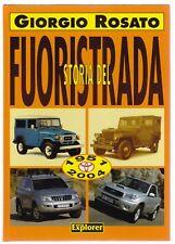 STORIA DEL FUORISTRADA - GIORGIO ROSATO - NEW EXPLORER 2003 [*NA0]