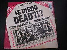 """IS DISCO DEAD YOUR FANTASIES ROLLER BOOGIE 12"""" RECORD RARE PRIVATE DISCO"""