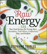 Raw Energy: 124 Raw Food Recipes for Energy Bars, Smoothies, and Other-ExLibrary