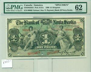 PMG Canada/Jamaica Specimen 1900 One Pound Kingston #00000 Bank of Nova Scotia