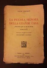 LA PICCOLA SIGNORA DELLA GRANDE CASA JACK LONDON TRAVERSO DAULI' 1934