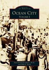 Images of America: Ocean City Vol. I by John E. Jacob and Nan DeVincent-Hayes...