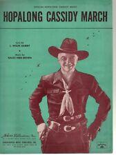 Hopalong Cassidy March 1951 William Boyd Sheet Music