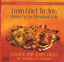 Abraham-Hicks Esther CD From Grief To Joy: Moving Up The Emotional Scale - NEW
