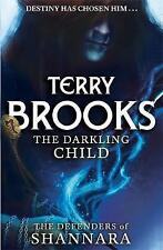 The Darkling Child (The Defenders of Shannara)-ExLibrary