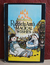 Raggedy Ann's Magical Wishes Johnny Gruelle 1956 The Bobs Merrill Co. Hardcover