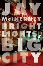 Bright Lights, Big City, Jay McInerney, 0394726413, Book, Good