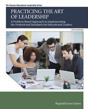 PRACTICING THE ART OF LEADERSHIP - GREEN, REGINALD LEON - NEW PAPERBACK BOOK