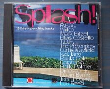 Q Splash 15 track CD feat REM, k d Lang, lou Reed, TDF, Wilco, Elvis Costello