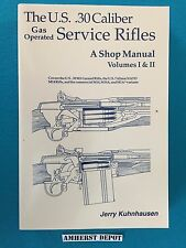 The  M1 Garand and M14 Service Rifles Shop Manual by Jerry Kuhnhausen Book NEW