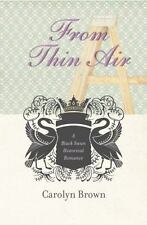 From Thin Air by Carolyn Brown (2012, Paperback, Unabridged)