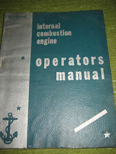 Vintage ca 1945 Internal Combustion Engine Navy Operators Manual 234 pgs 200