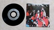 """S DISQUE VINYLE 45T 7"""" SP MUSIQUE / PATRICK BRUEL """"QUI A LE DROIT..."""" 1991 POP"""