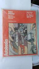 NSU PRINZ 1 2 3 4 4L SUPER L SPORT PRINZ WORKSHOP MANUAL NEW OLD STOCK 1957 - 72
