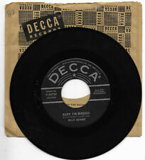 BILLY ADAMS-DECCA 30724 ROCKABILLY 45 RPM BABY I'M BUGGED VG++ CLEAN LABELS