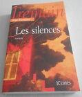 Rose TREMAIN / LES SILENCES ..Edition originale