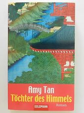 Amy Tan Töchter des Himmels Roman Godmann Verlag
