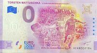 BILLET 0  EURO TORSTEN MATTUSCHKA ANNIVERSARY  2021 NUMERO DIVERS