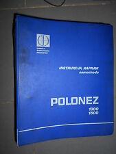 Polonez 1300 - 1500 : Instrukcja napraw samochodu
