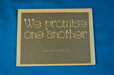 We Promise One Another Poems 1971 Luce Schafer Chagnon signed inscribed Vietnam