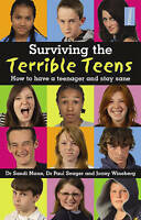 (Very Good)-Surviving the Terrible Teens: How to have a teenager and stay sane (