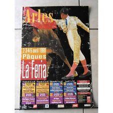Affiche Feria ARLES 1999 paques NOVILLADA CORRIDA Ponce Bautista Mendoza Rincon