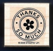 THANKS SO MUCH flower Card Back CIRCLE POSTAGE SEAL Stampin Up! NEW RUBBER STAMP