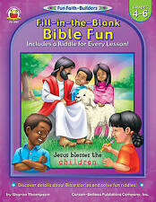 Fill-in-the-Blank Bible Fun, Grades 4 - 6: Includes a Riddle for Every Lesson! (