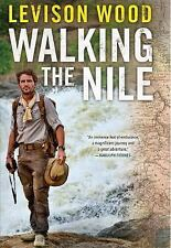Walking the Nile ~ Wood, Levison HC