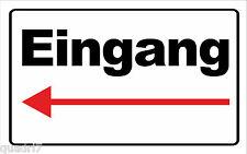 wetterfestes Schild: Eingang mit Pfeil nach Links, stabile Aludibondplatte