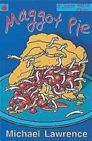 Maggot Pie (Jiggy McCue), Lawrence, Michael, Very Good Book