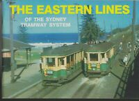 RAILWAYS , TRAINS / the EASTERN LINES of the SYDNEY TRAMWAY SYSTEM , 1989 . 1ST