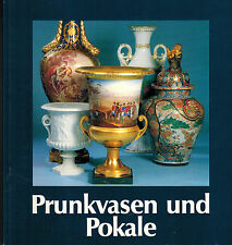 Siemen, Prunk-Vasen Prunkpokale einst u. jetzt, Porzellan Porzellanmalerei, 1987