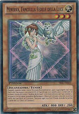 Minerva, Fanciulla Fedele della Luce YU-GI-OH! SDLI-IT002 Ita SUPER RARA 1 Ed.