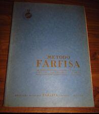 METODO FARFISA PER FISARMONICA SISTEMA PIANOFORTE E CROMATICO