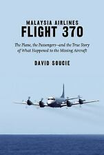 Malaysia Airlines Flight 370: Why It Disappeared—and Why It's Only a-ExLibrary
