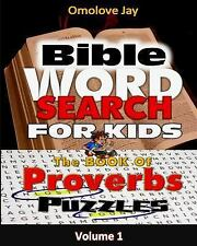 Puzzle for Kids on the Book of Proverbs!: BIBLE WORD SEARCH for KIDS: an...