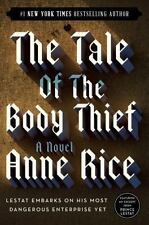 The Tale of the Body Thief Vampire Chronicles