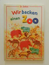 Dr Oetker Wir Backen einen Zoo